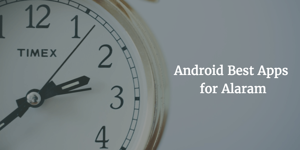 Alarm clock apps for android