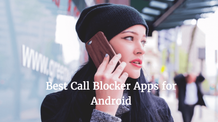 Call blockers for android