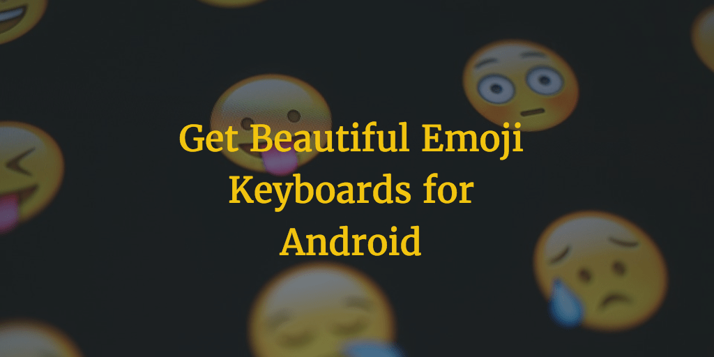 emoji keyboard android