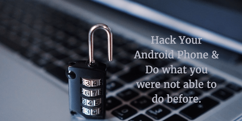 Hack your android phone