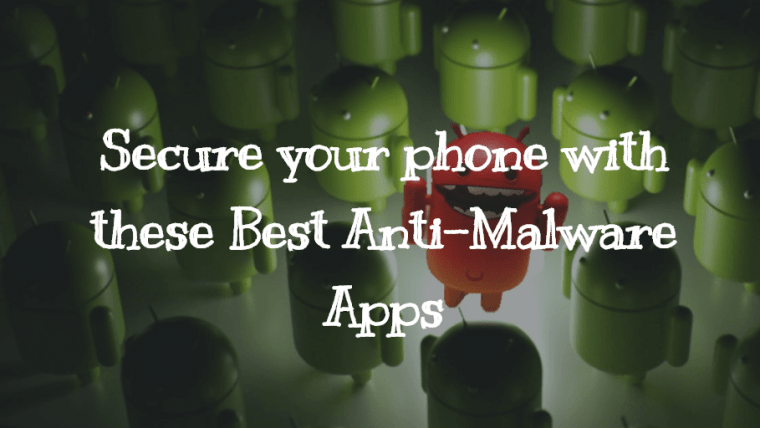 best anti malware apps android