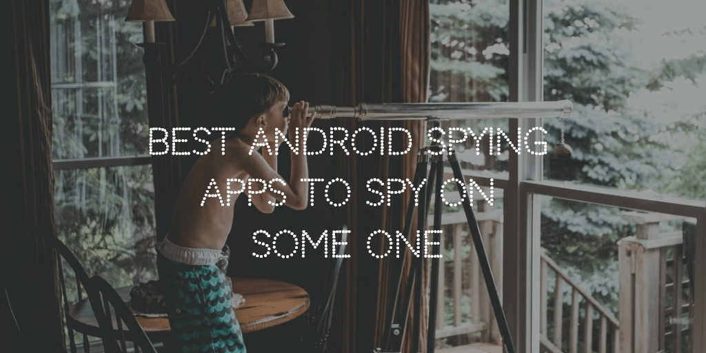 best spying apps for android